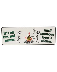 Rivers Edge Large Tin Sign Its All Fun and Games 35x105 Steel REP-1418
